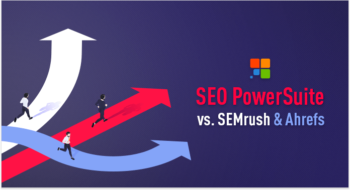 seo powersuite of semrush of ahrefs?